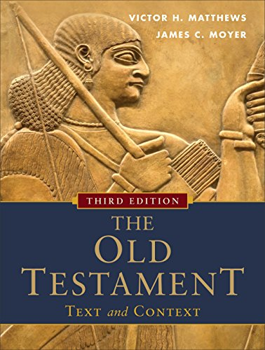 Old Text - The Old Testament: Text and Context