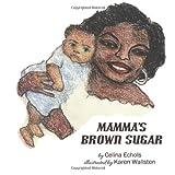 Mamma's Brown Sugar, Celina Echols, 1495368548