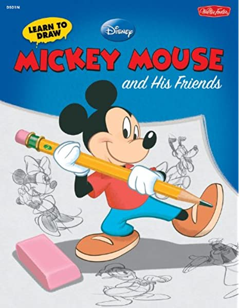 Learn To Draw Disney S Mickey Mouse And His Friends Featuring