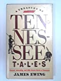 A Treasury of Tennessee Tales, James Ewing, 0934395047