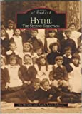 img - for Hythe: The Second Selection (Archive Photographs: Images of England) by Joy Melville (2002-04-30) book / textbook / text book
