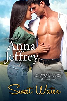 Sweet Water (West Texas Series Book 1) by [Jeffrey, Anna]