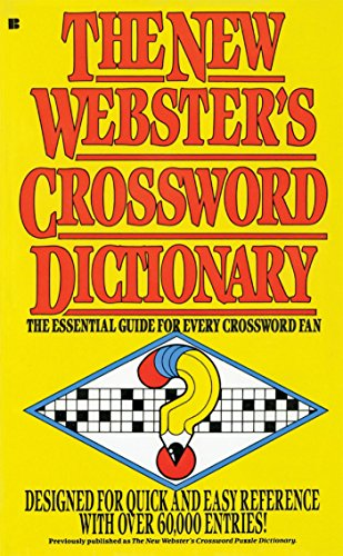 The New Webster's Crossword Dictionary: The Essential Guide for Every Crossword Fan