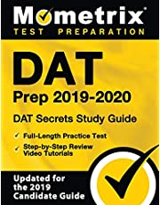 Dat Prep 2019-2020 - Dat Secrets Study Guide, Full-Length Practice Test, Step-by-Step Review Video Tutorials: (Updated For the 2019 Candidate Guide)