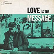 Love Is the Message (feat. Michele Manzo)