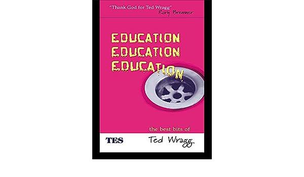 education education education wragg e c