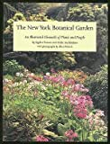 img - for The New York Botanical Garden: An Illustrated Chronicle of Plants and People book / textbook / text book