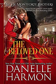 The Beloved One (The De Montforte Brothers, Book 2) by [Harmon, Danelle]