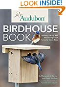 #9: Audubon Birdhouse Book: Building, Placing, and Maintaining Great Homes for Great Birds