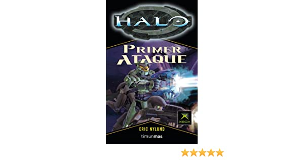 Halo: Primer Ataque: 5 (Minotauro Games): Amazon.es: Eric ...