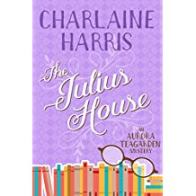 The Julius House (Aurora Teagarden Book 4)