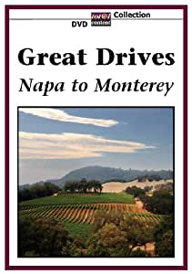 GREAT DRIVES Napa to Monterey