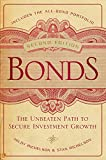 Bonds: The Unbeaten Path to Secure Investment Growth (Bloomberg Book 145)