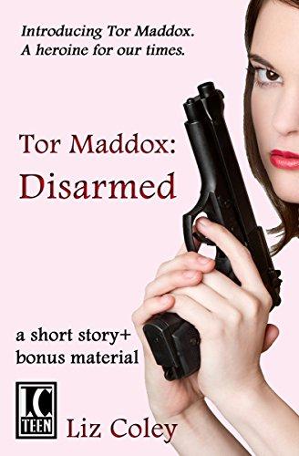 Tor Maddox: Disarmed