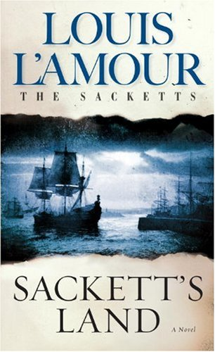 Sackett's Land: A Novel