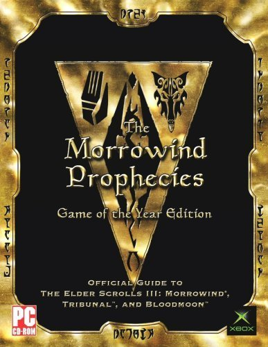 MORROWIND PROPHECIES: GAME OF THE YEAR EDITION strategy guide (Morrowind Game Of The Year)