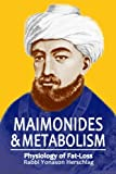 Maimonides & Metabolism: Physiology of Fat-Loss