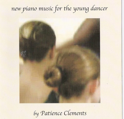 New Piano Music For The Young Dancer (Ballet Class Music)