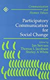 Participatory Communication for Social Change 9780803992955