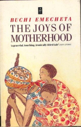 The Joys of Motherhood (African Writers Series)