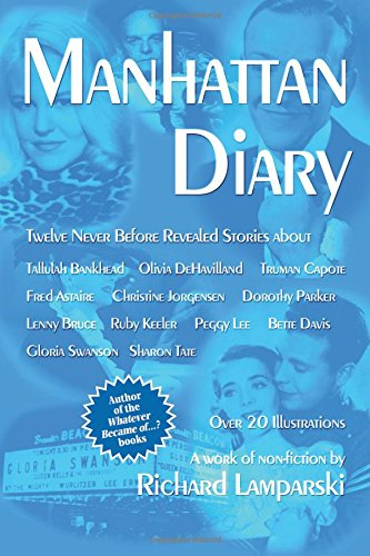 Download Manhattan Diary: Twelve Never Before Related Stories PDF