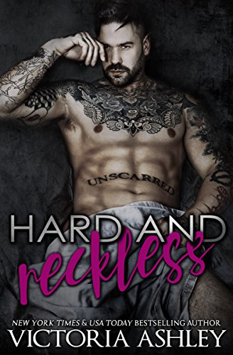 Hard & Reckless (Club Reckless Book 1) by [Ashley, Victoria]