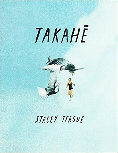 takahe, Teague, Stacey