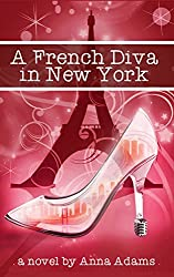 A French Diva in New York (The French Girl Series Book 4) (English Edition)