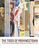 The Tides of Provincetown, Alexander J. Noelle, 0972449736