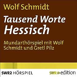 Tausend Worte Hessisch
