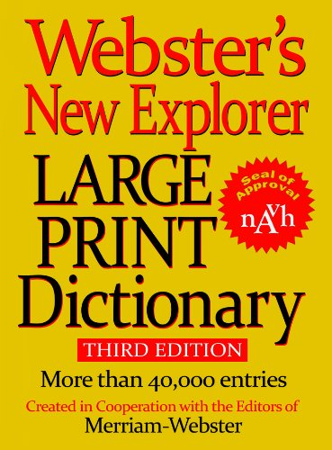 Webster's New Explorer Large Print Dicti - Websters New Explorer Dictionary Shopping Results