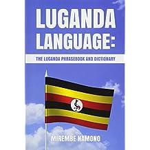 Luganda Language: The Luganda Phrasebook