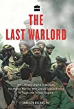 img - for The Last Warlord:: The Life and Legend of Dostum book / textbook / text book