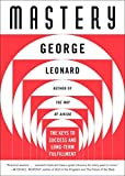 Mastery (Plume) by George Leonard