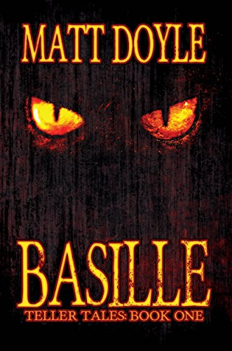 Basille (Teller Tales Book 1) by [Doyle, Matt]