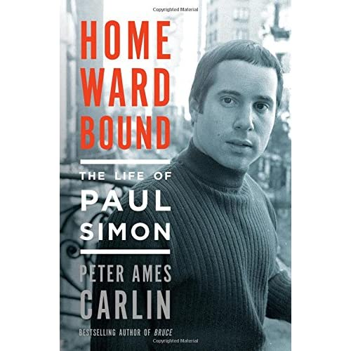 Homeward Bound: The Life of Paul Simon (Hardcover)