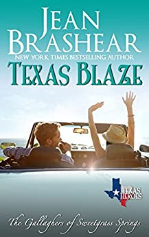 Texas Blaze: The Gallaghers of Sweetgrass Springs Book 5 by [Brashear, Jean]