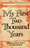 Front cover for the book My First Two Thousand Years: The Autobiography of the Wandering Jew by George Sylvester Viereck