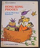 img - for HANNA BARBERA'S HONG KONG PHOOEY and the Bird Nest Snatchers book / textbook / text book