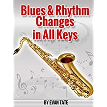 Blues & Rhythm Changes in All Keys