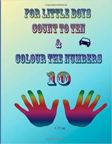 For Little Boys Count To Ten and Colour The Numbers (UK-VERSION)