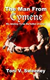 img - for The Man From Cymene: Book 1 of The Narrative of Riven the Heretic (The Arcanian Chronicles) (Volume 1) book / textbook / text book