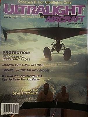 Ultralight Aircraft January 1983 - Daring the Devil's Triangle