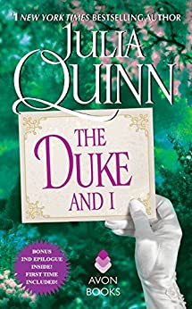 The Duke and I With 2nd Epilogue (Bridgertons) by [Quinn, Julia]