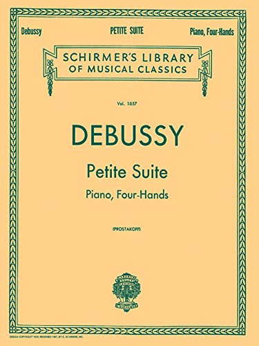 Petite Suite: Schirmer Library of Classics Volume 1857 Piano - Le Petit Four