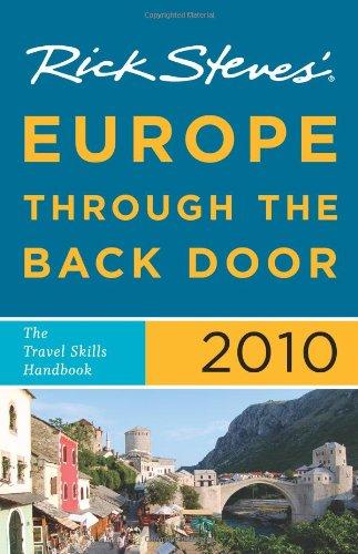 Rick Steves' Europe Through the Back Door 2010: The Travel Skills Handbook PDF