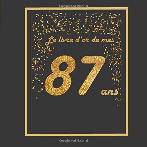 Le Livre D Or De Mes 87 Ans Theme Black Or Livre A