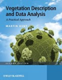 Vegetation, Description and Data Analysis - APractical Approach 2e