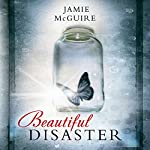 Beautiful Disaster (Beautiful 1) | Jamie McGuire