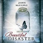Beautiful Disaster (Beautiful 1) [German Edition] | Jamie McGuire